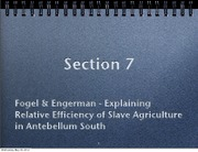 Section+7+-+Fogel+_+Engerman+Efficient+Slavery