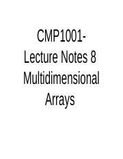 CMP1001_lecture_notes_8_multidimensionalArrays.ppt
