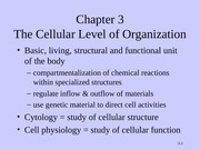 Tortora - Chapter 3 - The Cellular Level of Organization