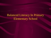 Balanced Literacy In Primary Elementary School RED3309