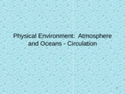 Physical Environment - Atmosphere and Ocean Circulation