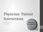 Physician- Patient Interactions
