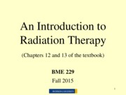 6_An Introduction to Radiation Therapy_ClickerQuestionsRemoved