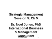 Session 5, Ch 5 Strategic Management