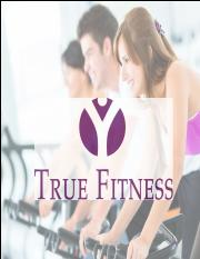 MKTG 101 - True Fitness Slides.pdf