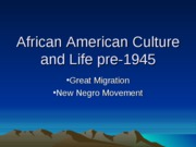 African%20American%20Culture%20and%20Life%20pre-1945