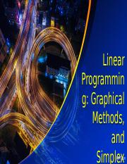 3-graphical solution and simplex method ppt - Linear Programmin g