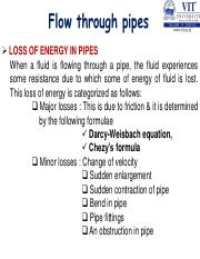 4 pdf - Flow through pipes LOSS OF ENERGY IN PIPES When a