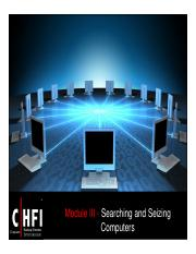 CHFI v4 Module 03 Searching and Seizing Computers