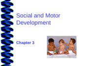 Social and Motor Development Lecture Slides