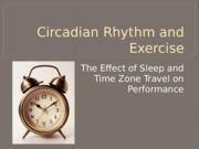 Circadian Rhythm and Exercise.pptx