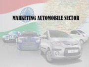 Marketing Automobiles in India (Presentation)