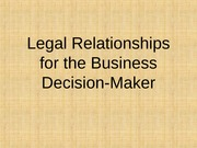 Legal+Relationships+for+the+Business+Decision-Maker+-+Posted