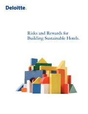 Risks and Rewards for Building Sustainable Hotels