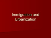 Lecture 5 - Immigration and Urbanization