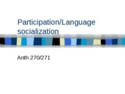 Language%20socialization%20and%20participation%20updated