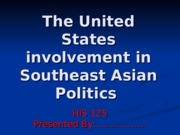 HIS 135 Week 3  Assignment  PowerPoint Southeast Asia