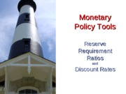 Monetary+Policy+Tools+I-+F11