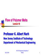 Lecture 10- Flow Properties of Polymer Melts