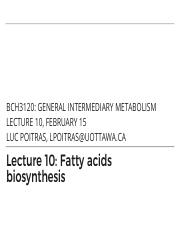 10 - Fatty Acid Biosynthesis