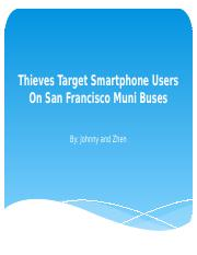Thieves Target Smartphone Users On San Francisco Muni.pptx