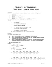 Autumn 2005- TBS 907- Tutorial 1 with solutions - NPV Analysis