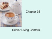 Chapter 35 Senior Living Centers
