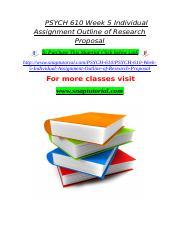 PSYCH 610 Week 5 Individual Assignment Outline of Research Proposal.doc