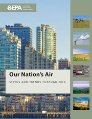 USEPA _2012_ Our Nation's Air Status and Trends through 2010