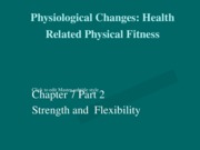 Chapter_7_Notes_Part_2_strength_and_flexibility