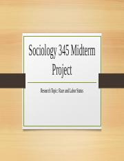 Sociology 345 Midterm Project