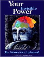 Your-Invisible-Power-by-Genevieve-Behrend-1921-Success-Manual-Strategist-Edition-2010.pdf