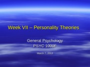Lecture+VII+-+Personality+Theories+Mar+7+2013
