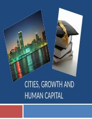 Lec 11_Cities, Growth, Income & Human Capital_for posting.pptx