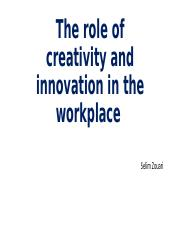 The-role-of-creativity-and-innovation-in-the-Workplace-Presentation (1).odp