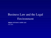 Fall 2010 Business Law and the Legal Environment - Week 8