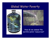 Lecture 15 - Global Water Poverty (1)