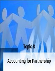 Topic 8 Accounting for Partnership-Part I