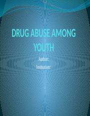 Drug Abuse Among Youth (final copy).pptx