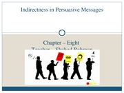 Chapter 8-Indirectness in Persuasion and Sales Messages