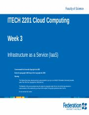 Lecture 03 - Infrastructure as a Service (IaaS)_Sem2_2016.pptx