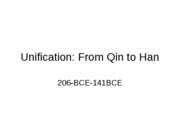 Lecture 6a, Qin to Han, unification
