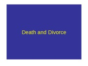353NpostEWDeath and DivorceLecture15