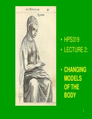 HPS319 - Lecture 2 - Changing Models of the Body