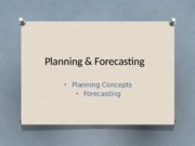 Lecture_2_-Planning_&_Forecasting-