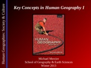 Lecture 02 - Key Concepts in Human Geography I