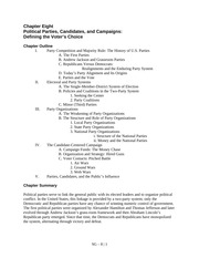 Political Parties, Candidates, and Campaigns Defining the Voter's Choice Study Guide