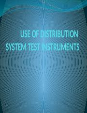 USE OF DISTRIBUTION  SYSTEM TEST INSTRUMENTS REA TRAINING.pptx