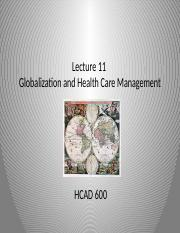 HCAD 600 - Lecture 11 - Globalizing Healthcare