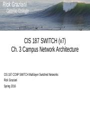cis187-SWITCH7-3-CampusNetworkArchitecture.ppt